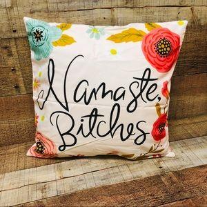 Namaste Bitches Pillowcase Home Decoration 16x16